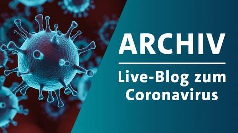 Archiv Live Blog zum Coronavirus (Foto: Getty Images, Getty Images)
