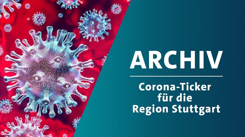 Archiv des Corona-Tickers für die Region Stuttgart (Foto: Getty Images, Montage SWR)