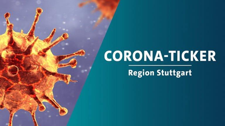 Corona-Ticker für die Region Stuttgart (Foto: Getty Images, Montage: SWR)