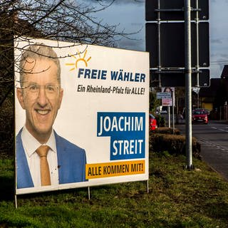 Wahlplakat des Spitzenkandidaten der Freien Wähler, Joachim Streit, für die Landtagswahl 2021 in Rheinland-Pfalz (Foto: picture-alliance / Reportdienste, picture alliance / Goldmann | Goldmann)